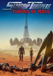 Starship troopers traitor of mars 3082 poster.jpg