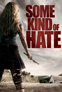 Some kind of hate 3495 poster.jpg
