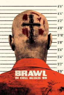 Brawl in cell block 99 7850 poster.jpg